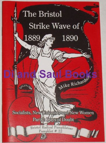 The Bristol Strike Wave of 1889-1890, Socialists New Unionists and New Women, Part 2 Days of Doubt